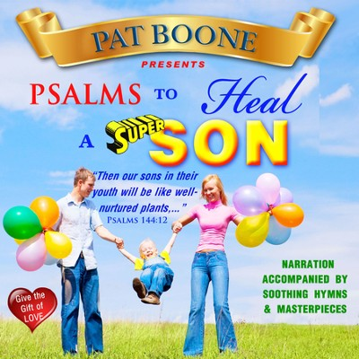 Pat Boone Presents Psalms That Heal   -     By: David & The High Spirit