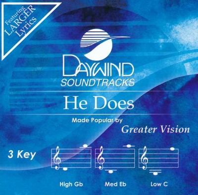 He Does, Accompaniment CD   -     By: Greater Vision