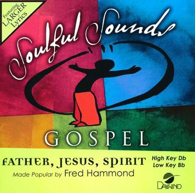Father, Jesus, Spirit, Accompaniment Track  -     By: Fred Hammond