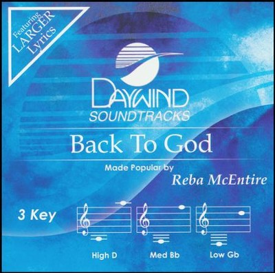 Back to God, Accompaniment Track   -     By: Reba McEntire
