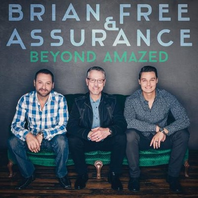 Beyond Amazed  -     By: Brian Free & Assurance
