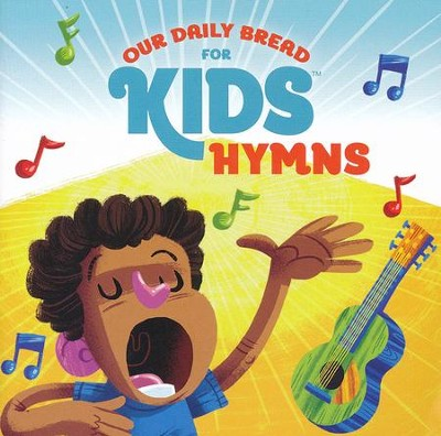 Our Daily Bread For Kids Hymns  -     By: David Huntsinger, Janet McMahan