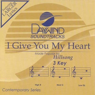 I Give You My Heart, Accompaniment CD   -     By: Hillsong