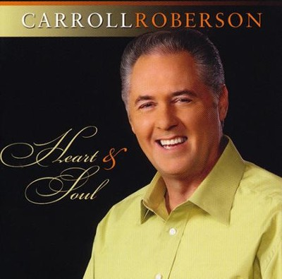 Heart and Soul   -     By: Carroll Roberson