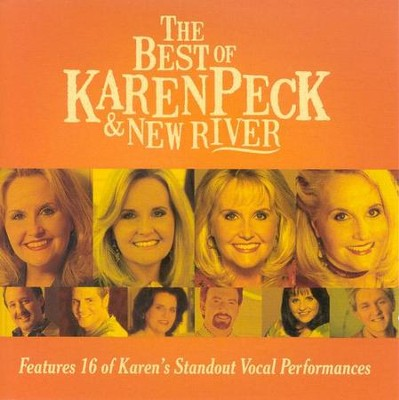 The Best of Karen Peck & New River CD  -     By: Karen Peck & New River
