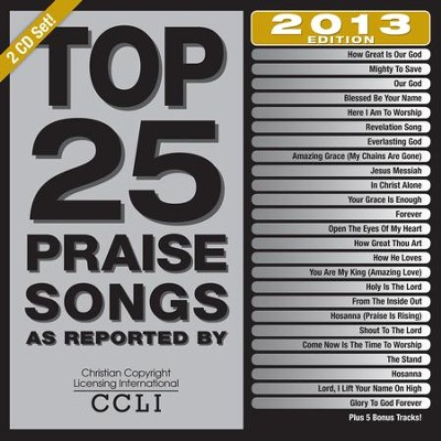 Top 25 Praise Songs, 2013 Edition, CD   -     By: Studio Musicians