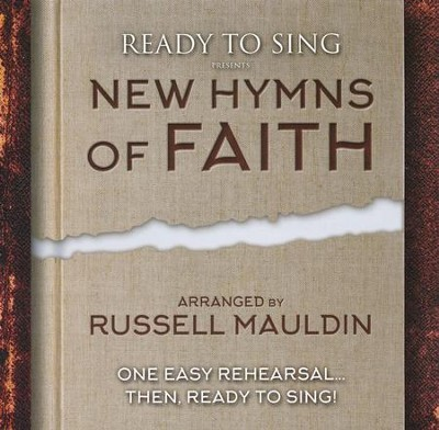 Ready to Sing: New Hymns of Faith, Listening CD   -     By: Russell Mauldin