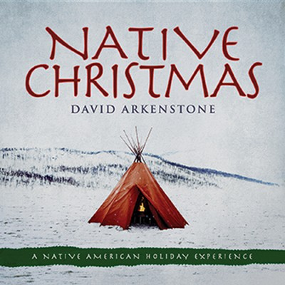 Native Christmas   -     By: David Arkenstone