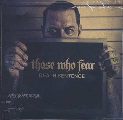Death Sentence   -     By: Those Who Fear