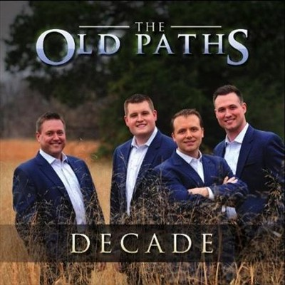 Decade   -     By: Old Paths