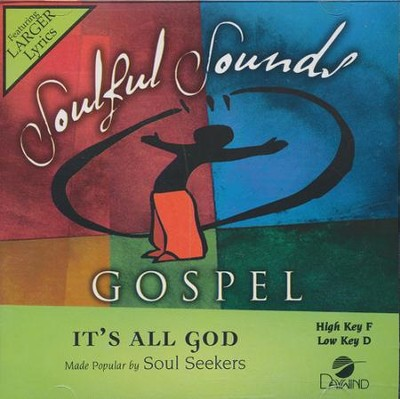 It's All God Accompaniment CD  -     By: Soul Seekers