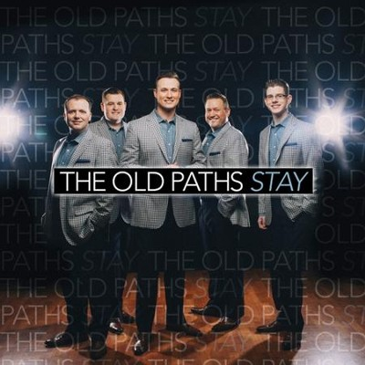 Stay   -     By: The Old Paths