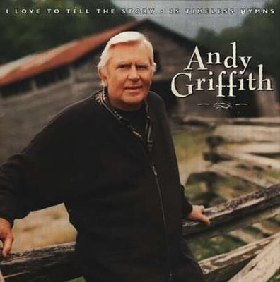 I Love To Tell The Story, Compact Disc [CD]   -     By: Andy Griffith