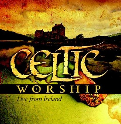 Celtic Worship: Live from Ireland CD   -