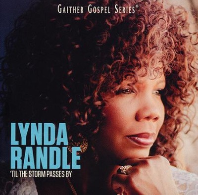 'Til the Storm Passes By CD  -     By: Lynda Randle