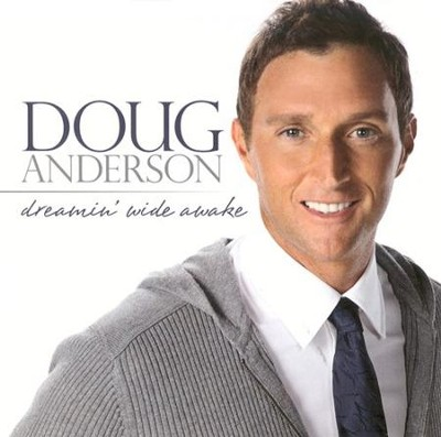 Dreamin' Wide Awake CD   -     By: Doug Anderson