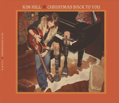 Christmas Back to You   -     By: Kim Hill