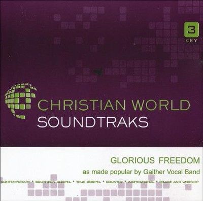 Glorious Freedom Acc, CD  -     By: Gaither Vocal Band
