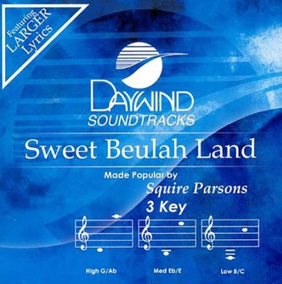 Sweet Beulah Land, Acc CD   -     By: Squire Parsons