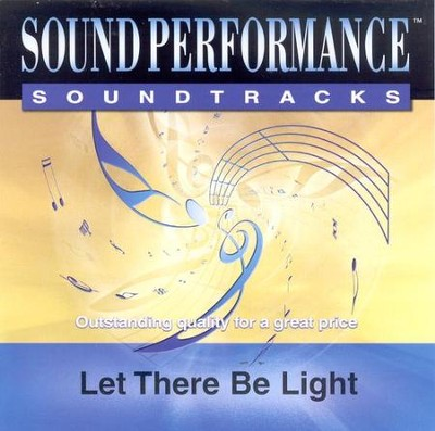 Let There Be Light, Accompaniment CD   -     By: Point of Grace, John David Webster
