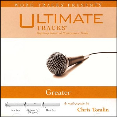 Greater, Accompaniment CD   -     By: Chris Tomlin