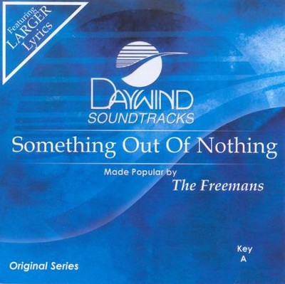 Something Out of Nothing, Acc CD   -     By: The Freemans