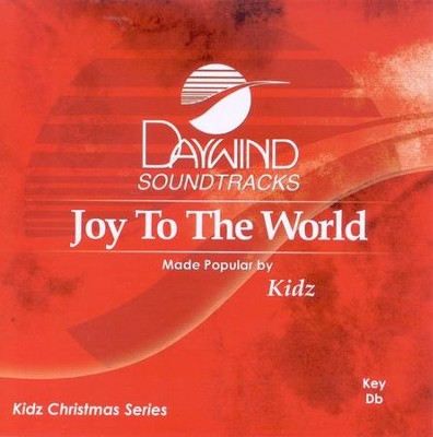 Joy To The World, Accompaniment CD   -     By: Kidz
