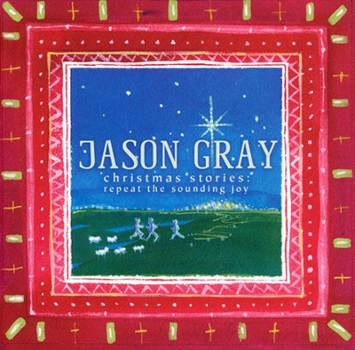 Christmas Is Coming  [Music Download] -     By: Jason Gray