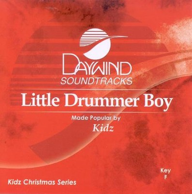 Little Drummer Boy, Accompaniment CD   -     By: Kidz