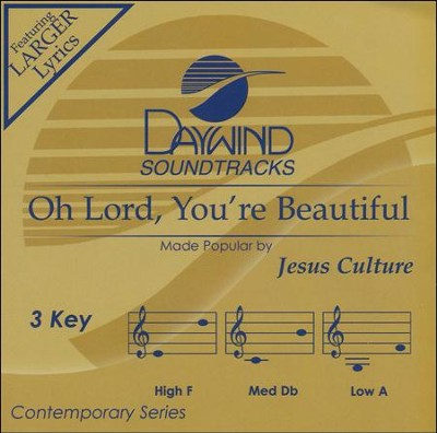 Oh Lord, You're Beautiful, Acc CD    -     By: Jesus Culture