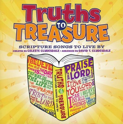 Truths to Treasure, Listening CD   -     By: Celeste Clydesdale, David T. Clydesdale