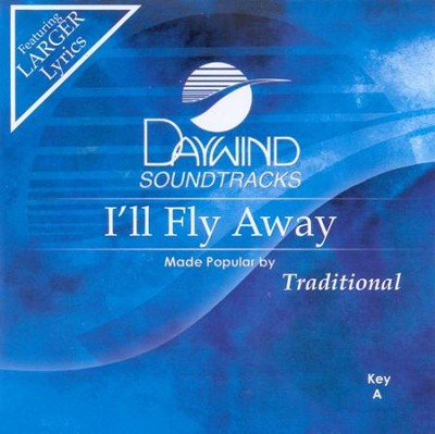 I'll Fly Away, Accompaniment CD   -