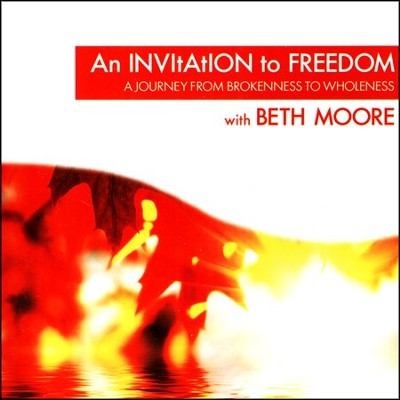 An Invitation to Freedom   -     By: Beth Moore