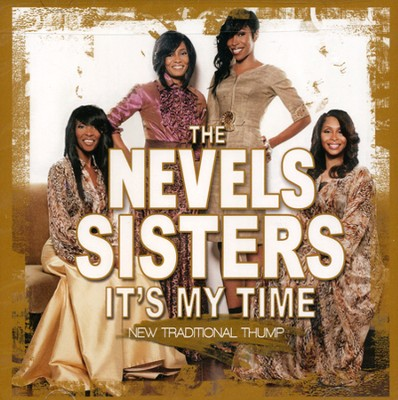 It's My Time (New Traditional Thump)  [Music Download] -     By: The Nevels