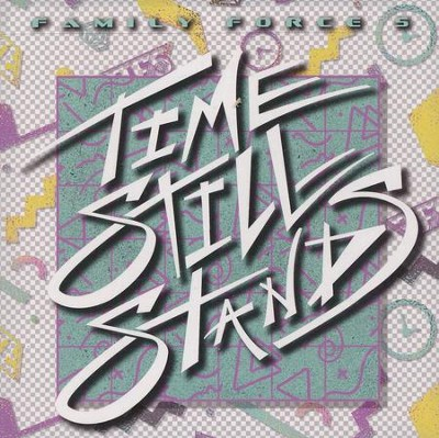 Time Still Stands (Remix)   -     By: Family Force 5