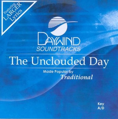 The Unclouded Day, Accompaniment CD   -