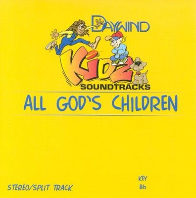 All God's Children, Accompaniment CD   -     By: Kidz