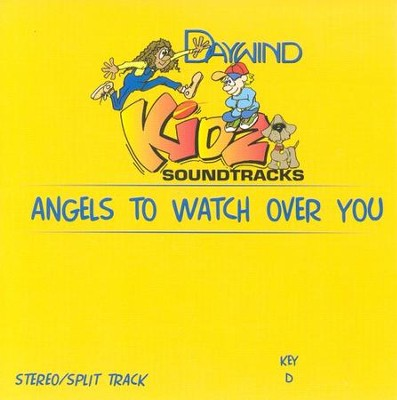 Angels To Watch Over You, Accompaniment CD   -     By: Kidz