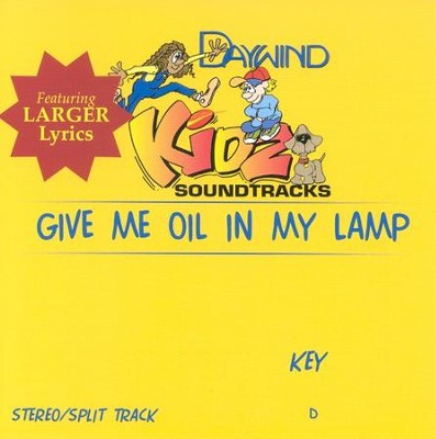 Give Me Oil In My Lamp, Accompaniment CD   -