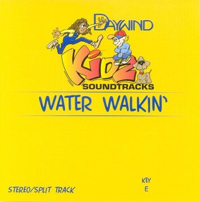 Water Walkin', Accompaniment CD   -     By: Kidz