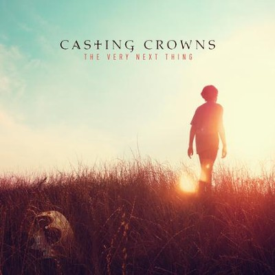 The Very Next Thing, CD   -     By: Casting Crowns