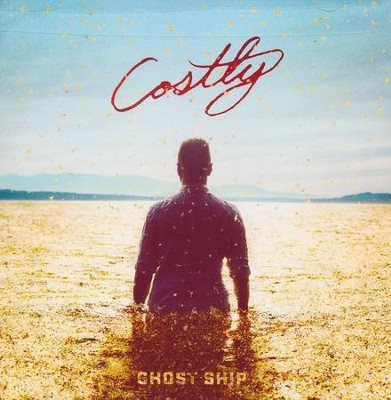 Costly   -     By: Ghost Ship