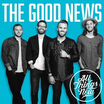 The Good News   -     By: All Things New