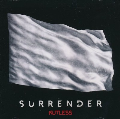 Surrender   -     By: Kutless