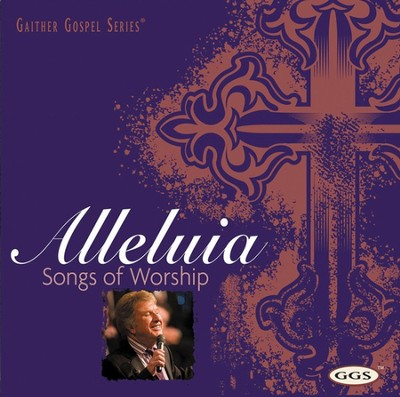 Satisfied (Alleluia: Songs Of Worship)  [Music Download] -     By: Gaither Vocal Band