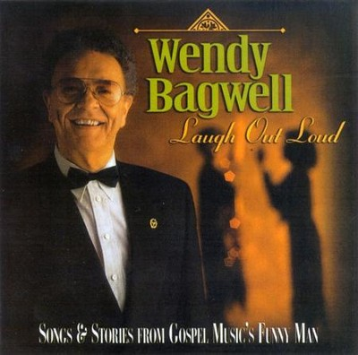 Laugh Out Loud CD   -     By: Wendy Bagwell