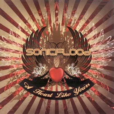 A Heart Like Yours CD   -     By: SONICFLOOd