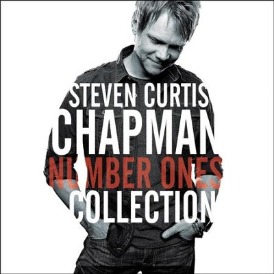 Number Ones Collection   -     By: Steven Curtis Chapman