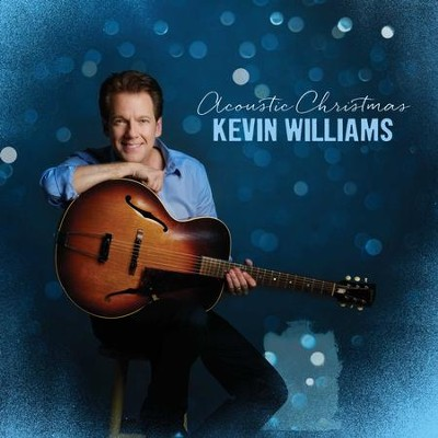 Acoustic Christmas   -     By: Kevin Williams