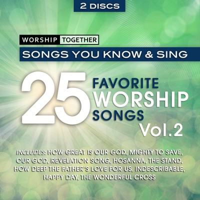 Worship Together: 25 Favorite Worship Songs, Vol. 2 CD     -